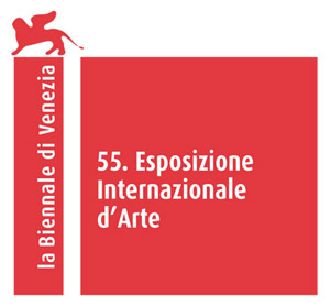 55. Esposizione Internazionale d'Arte / 55th International Art Exhibition of la Biennale di Venezia