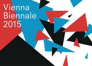 Vienna Biennale 2015, 11  JUN. - 04 OCT. 2015, Wien