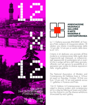 12 x 12 gallerie in-contemporanea | 18 OCT. 2014 | 12.00 – 24.00 | Firenze e Prato (varie sedi)