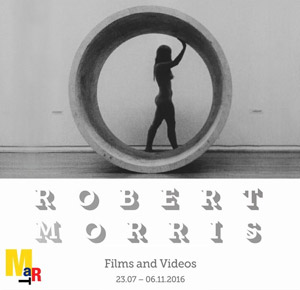 Robert Morris. Films and Videos | MART Rovereto |   23 NOV. 2016 | Corso Bettini 43, 38068 - Rovereto (TN)