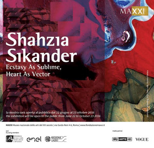 Shahzia Sikander: Ecstasy As Sublime, Heart As Vector | MAXXI - Museo Nazionale delle Arti del XXI Secolo |   23 OCT. 2016 | Via Guido Reni 4A - 00196 Roma