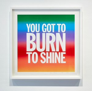 You Got to Burn to Shine | Galleria Nazionale d'Arte Moderna e Contemporanea, viale delle Belle Arti, 131 - 00197 Roma